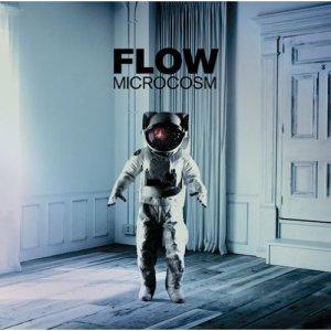 FLOW – Microcosm [Album]