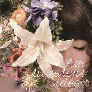 Nagi Yanagi – Ambivalentidea [Single]