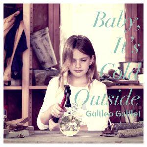 Galileo Galilei – Baby, It's Cold Outside [Mini Album]
