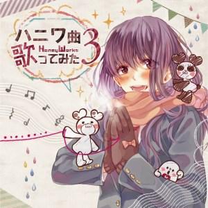 HoneyWorks - Kyoku Utattemita 3