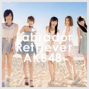 AKB48 - Labrador Retriever (ラブラドール・レトリバー)AKB48 - Labrador Retriever (ラブラドール・レトリバー)