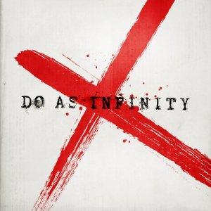 Do As Infinity - Do As Infinity X