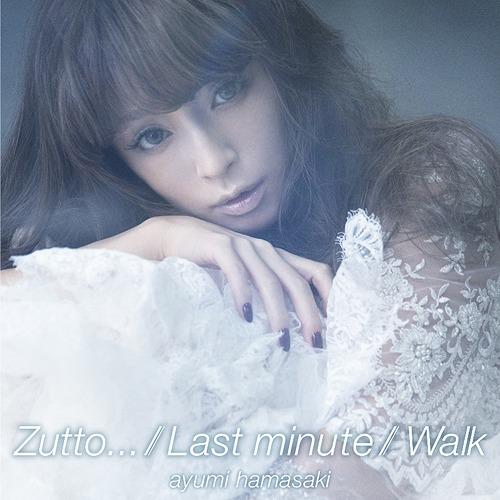 Ayumi Hamasaki - Zutto… Last minute Walk