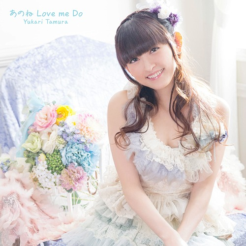 Yukari Tamura - Anone Love me Do