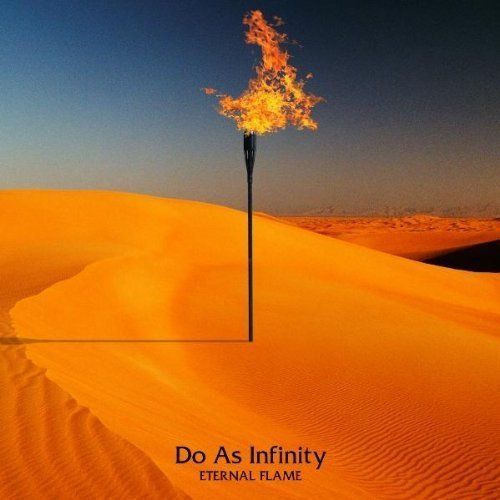 Do As Infinity - ETERNAL FLAME