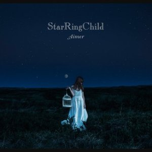 Aimer – StarRingChild [Single]