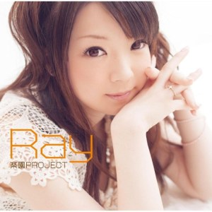 RAY – Rakuen PROJECT (楽園PROJECT) [Single]