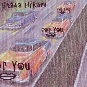 Utada Hikaru – For You / Time Limit (For You / タイム・リミット) [Single]