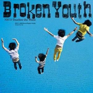 NICO Touches the Walls – Broken Youth [Single]