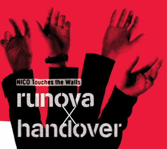 Download NICO Touches the Walls - runova x handover [Mini Album]