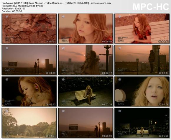 Download Kana Nishino - Tatoe Donna ni... [720p]  [PV]