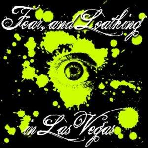 Download Fear, and Loathing in Las Vegas - Scorching Epochal Sensation [Single]