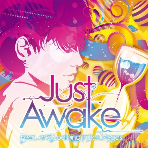 Download Fear, and Loathing in Las Vegas - Just Awake [Single]