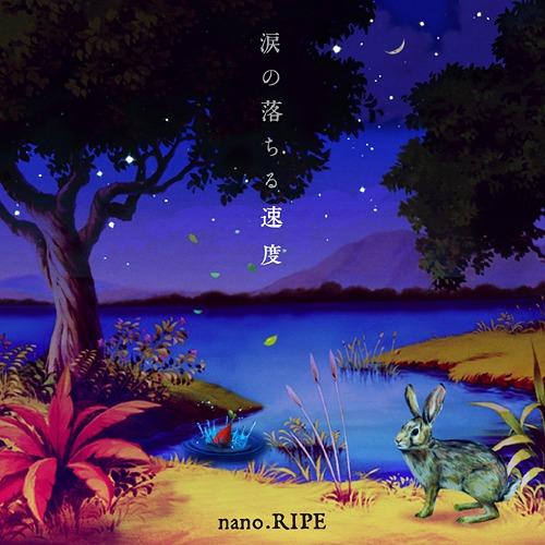Download nano.RIPE - Namida no Ochiru Sokudo (涙の落ちる速度) [Album]