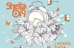Download Sheila On 7 - LAPANG DADA [Single]