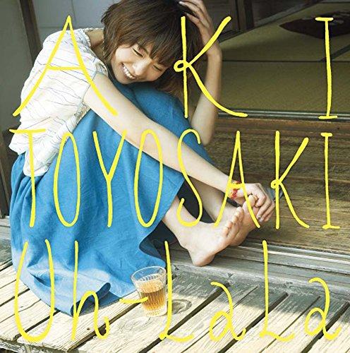 Aki Toyosaki - Uh-LaLa