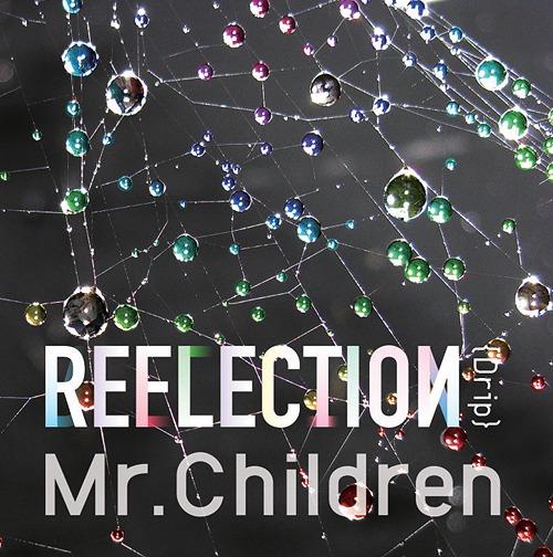 Download Mr.Children - REFLECTION [Album]