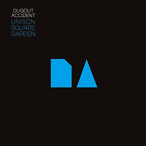UNISON SQUARE GARDEN - DUGOUT ACCIDENT