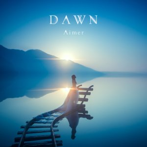 Aimer – DAWN [Album]