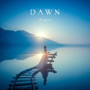 Aimer - DAWN