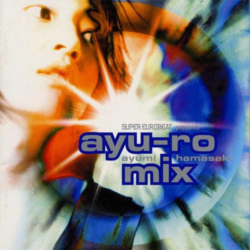 Download Ayumi Hamasaki - SUPER EUROBEAT presents ayu-ro mix [Album]