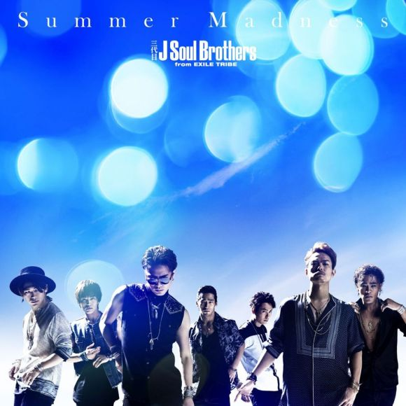 Sandaime J Soul Brothers (3JSB) from EXILE TRIBE - Summer Madness