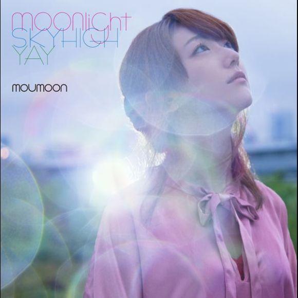 moumoon - moonlight / Sky High / YAY