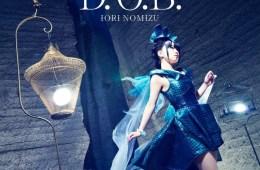 Download Iori Nomizu - D.O.B. [Single]