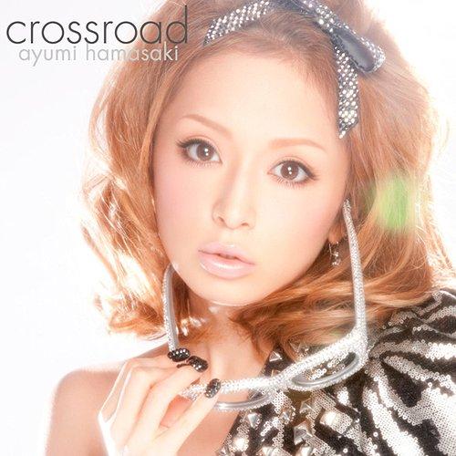 Download Ayumi Hamasaki - crossroad [Single]