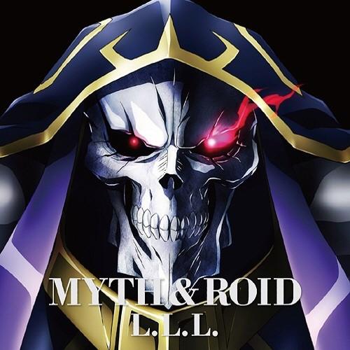 MYTH & ROID - L.L.L.
