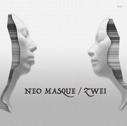 Download Zwei - NEO MASQUE [Album]