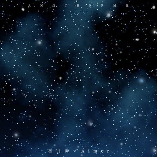 Download Mai Fukui × Aimer - Another Me [Mini Album]