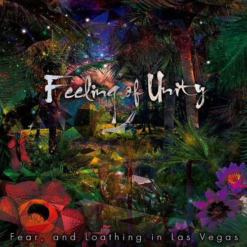 Download Fear, and Loathing in Las Vegas - Feeling of Unity [Album]