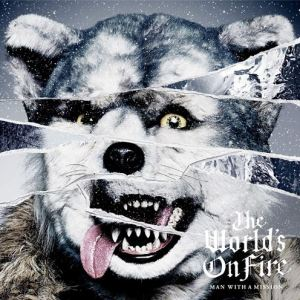 [Album] MAN WITH A MISSION – The World's On Fire [MP3/320K/ZIP][2016.02.10]