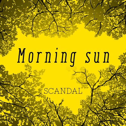 SCANDAL – Morning sun