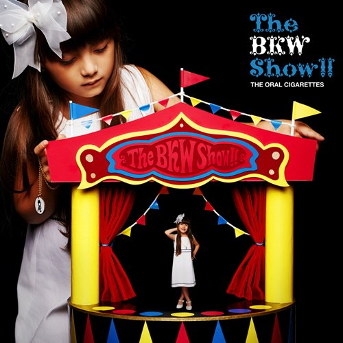 THE ORAL CIGARETTES - The BKW Show!!
