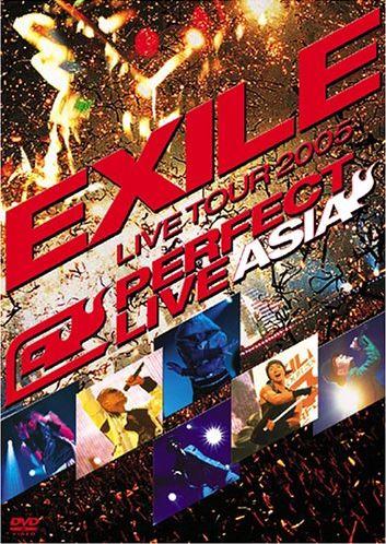 EXILE LIVE TOUR 2005 PERFECT LIVE ASIA
