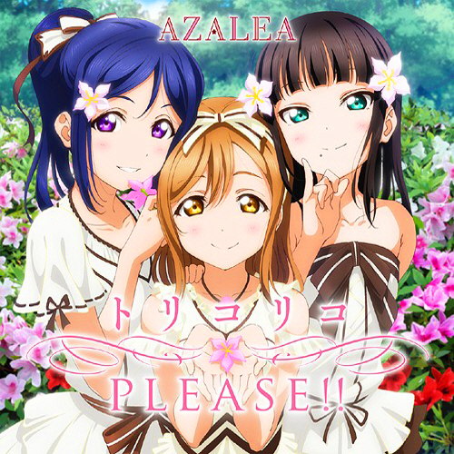 AZALEA – Torikoriko PLEASE!!