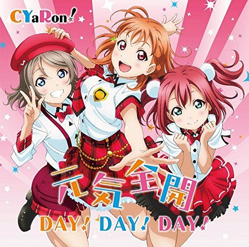 CYaRon! – Genki Zenkai DAY! DAY! DAY!