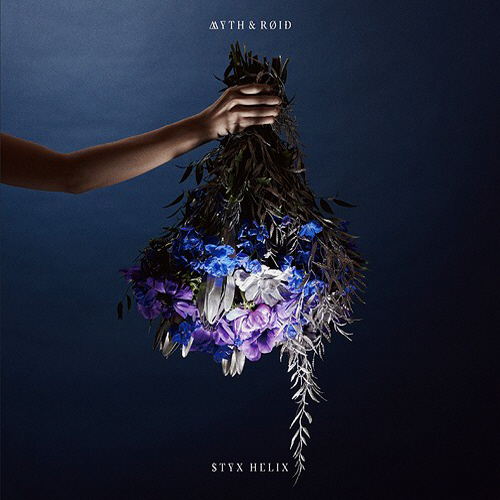 MYTH & ROID – STYX HELIX