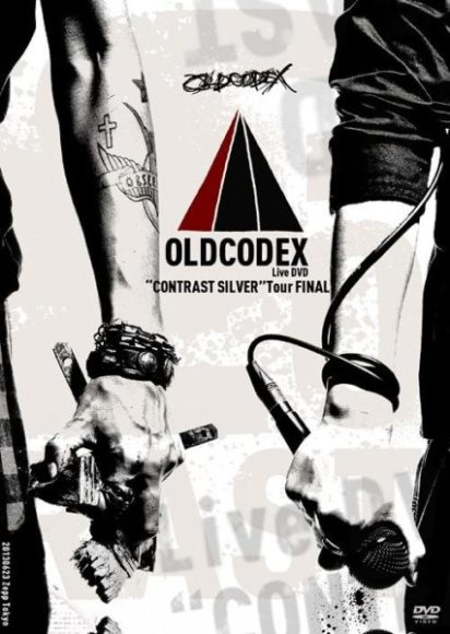 OLDCODEX - OLDCODEX Live DVD CONTRAST SILVER Tour FINAL