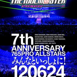 THE IDOLM@STER – THE IDOLM@STER 7th ANNIVERSARY 765PRO ALLSTARS Minna to Issho!! (BD) [1080p] [Concert]