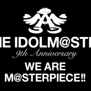 THE iDOLM@STER – THE iDOLM@STER 9th ANNIVERSARY WE ARE M@STERPIECE!! (BD) [1080p] [Concert]