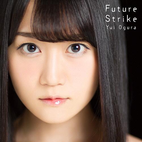 yui-ogura-future-strike