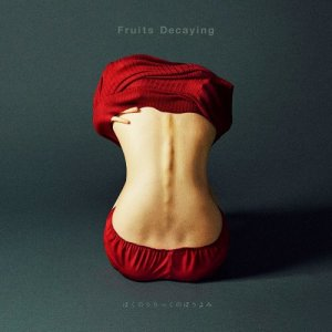 "[Album] Boku no Lyric no Bouyomi – Fruits Decaying [MP3/320K/ZIP][2017.11.22] ~ ""Kokkoku"" Ending Theme"