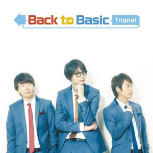 [Album] Trignal – Back to Basic [MP3/320K/ZIP][2017.12.20]