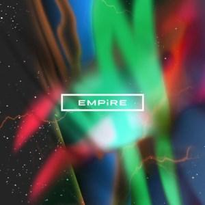 """[Album] EMPiRE – THE EMPiRE STRiKES START!! [MP3/320K/ZIP][2018.04.11] ~ """"Black Clover"""" 3rd Ending Theme"""