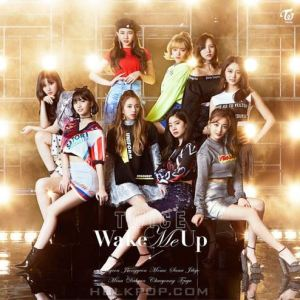 [Single] TWICE – Wake Me Up [MP3/320K/ZIP][2018.04.27]