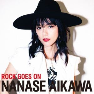 [Album] Nanase Aikawa – ROCK GOES ON [MP3/320K/ZIP][2018.06.20]