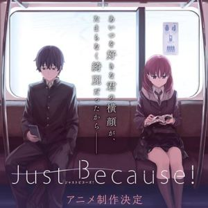 Just Because! Opening/Ending OST